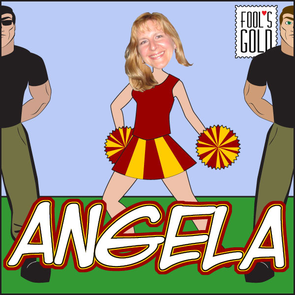 Fool's Gold Cheerleader Angela