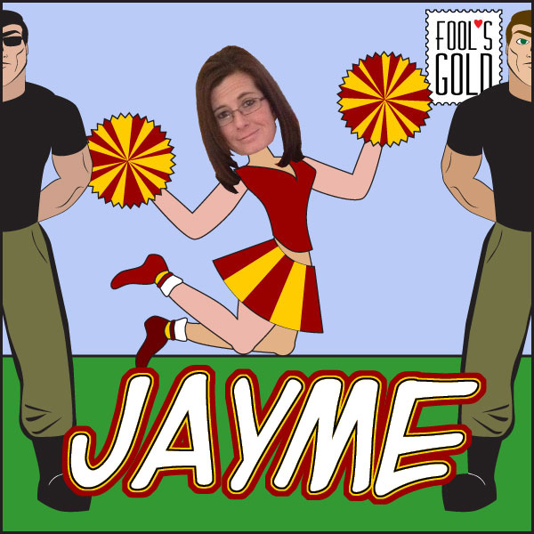 Fool's Gold Cheerleader Jayme