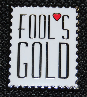 Fool's Gold pin