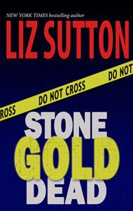 Stone Cold Dead by Liz Sutton